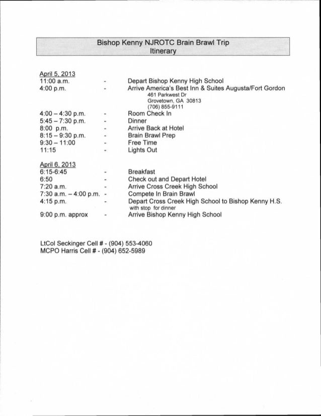 Bishop Kenny NJROTC Brain Brawl Trip                                  ItineraryApril 5, 201311:00 a.m.                    ...