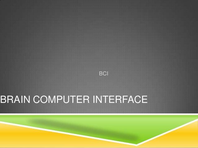 BCIBRAIN COMPUTER INTERFACE