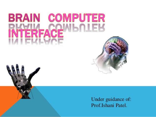 Under guidance of: Prof.Ishani Patel.