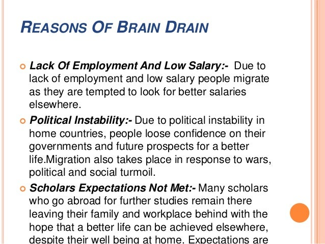 brain drain essay in english This lesson will discuss an economic slang term, brain drain it will give a definition and explanation of the term, possible causes, and effects.
