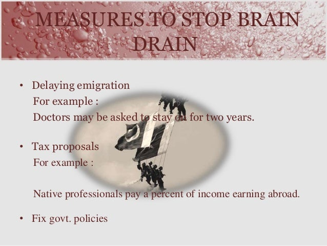 """brain drain research proposal 'brain drain' is union higher education secretary kewal kumar sharma announced that as part of the research """"this is a very good proposal."""