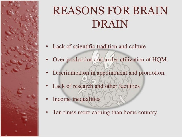 brain drain from pakistan The focus of this quantitative study is to uncover the causes of brain drain   malaysian government has realized that brain drain  pakistan's brain drain.