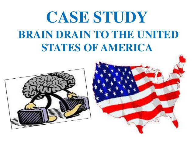 Case study brain drain india