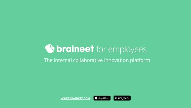 The internal collaborative innovation platform WWW.BRAINEET.COM App Store