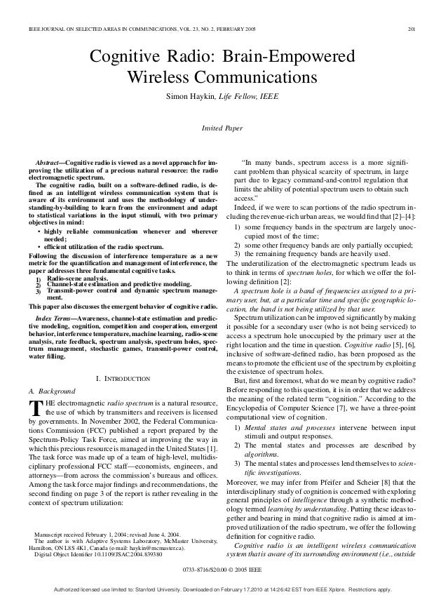 IEEE JOURNAL ON SELECTED AREAS IN COMMUNICATIONS, VOL. 23, NO. 2, FEBRUARY 2005 201 Cognitive Radio: Brain-Empowered Wirel...