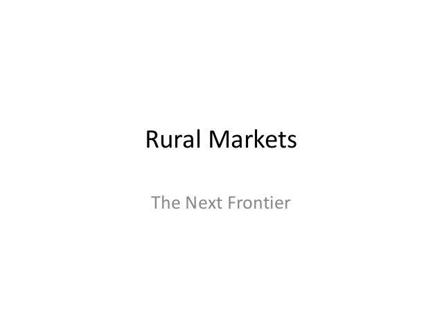 Rural Markets The Next Frontier