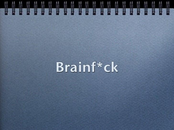 Brainf*ck            C