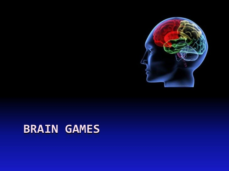 advancedcognitivepsychology.blogspotBRAIN GAMES