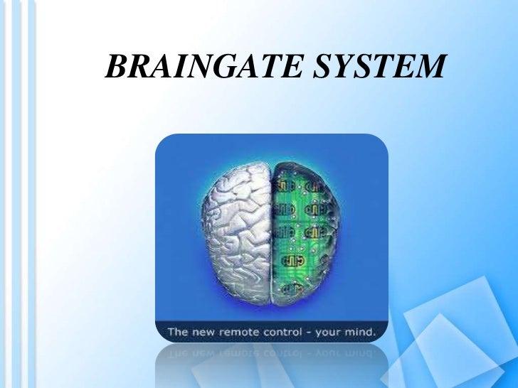BRAINGATE SYSTEM