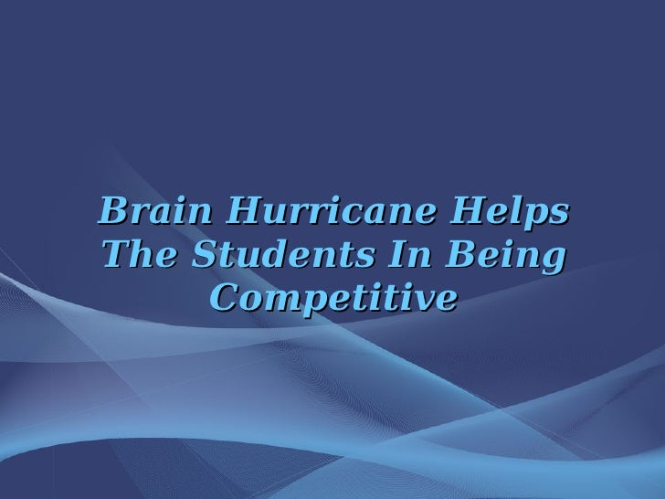Brain Hurricane Helps The Students In Being Competitive