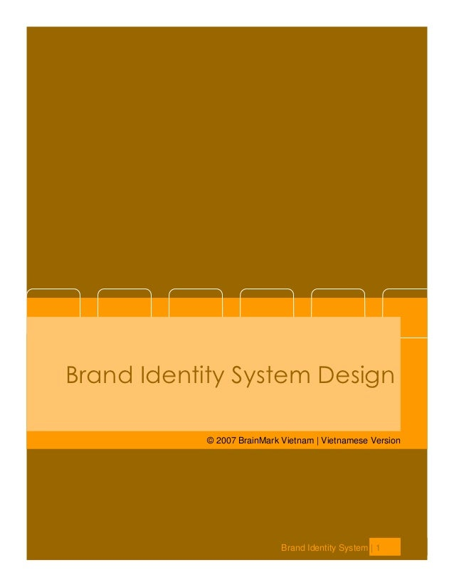 Brand Identity System Design            © 2007 BrainMark Vietnam | Vietnamese Version                             Brand Id...