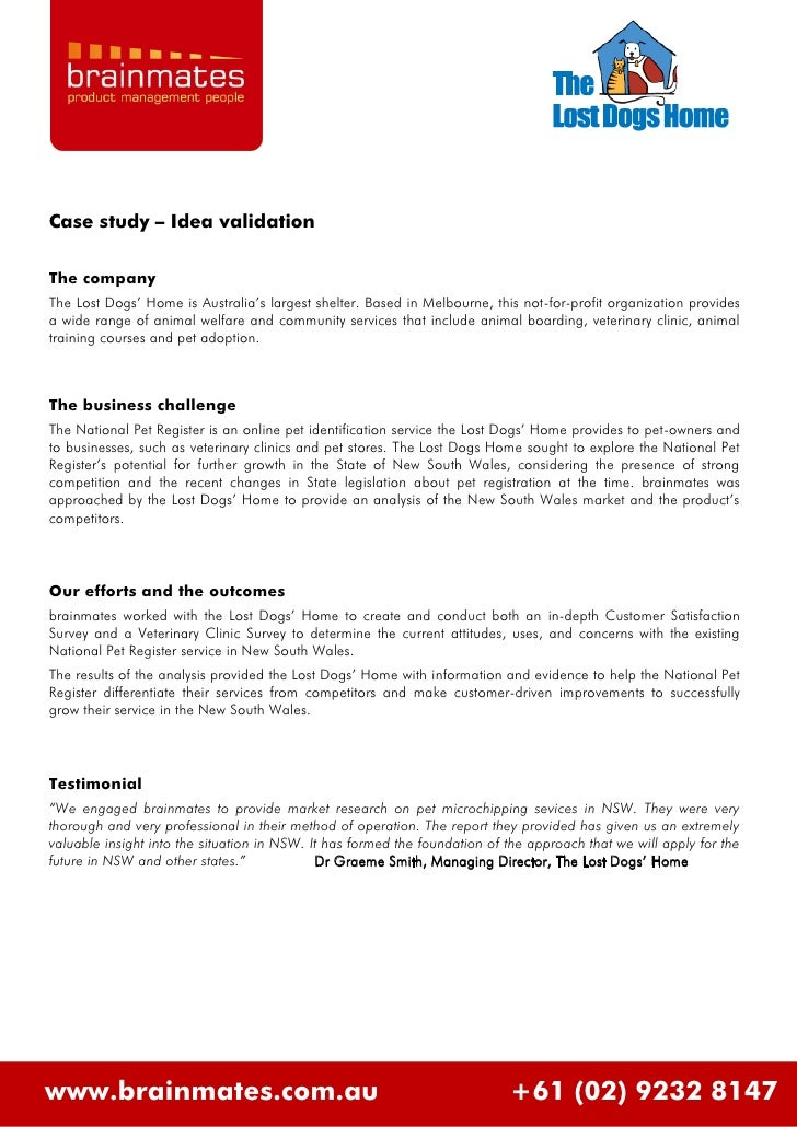 Case study – Idea validation  The company The Lost Dogs' Home is Australia's largest shelter. Based in Melbourne, this not...