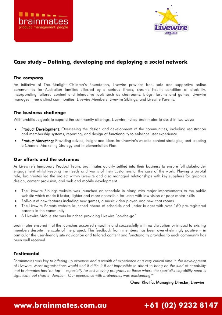 Case study – Defining, developing and deploying a social network  The company An initiative of The Starlight Children's Fo...