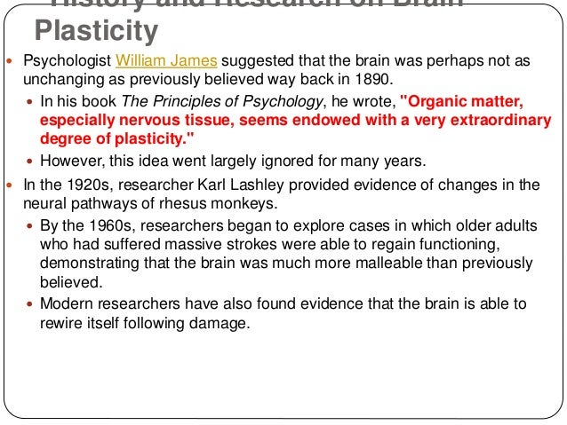 brain plasticity Looking for online definition of brain plasticity in the medical dictionary brain plasticity explanation free  related to brain plasticity: neuroplasticity.