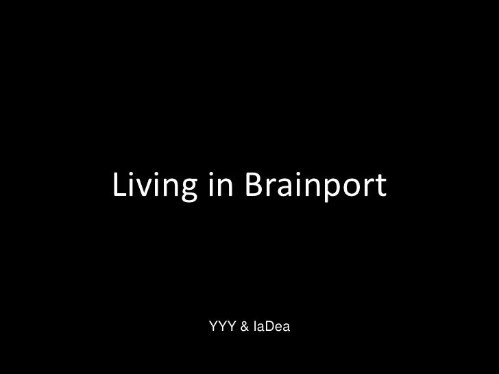 Living in Brainport<br />YYY & IaDea<br />