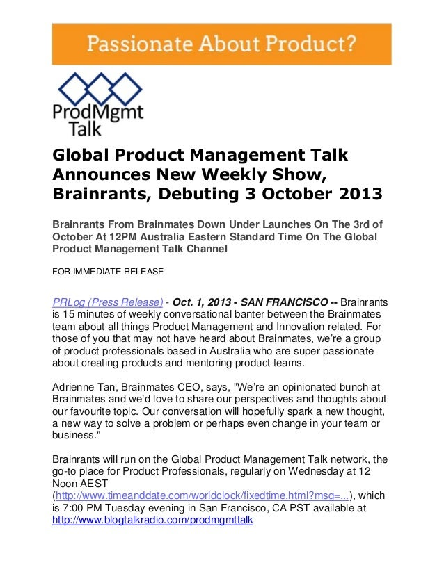 Global Product Management Talk Announces New Weekly Show, Brainrants, Debuting 3 October 2013 Brainrants From Brainmates D...