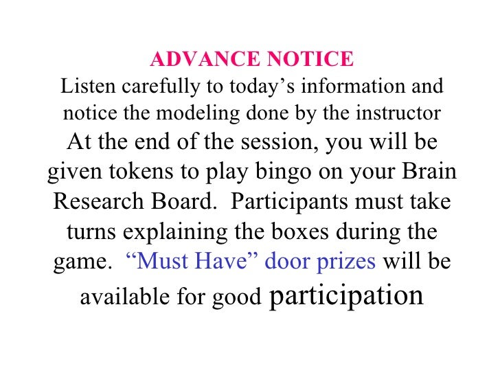 ADVANCE NOTICE Listen carefully to today's information and notice the modeling done by the instructor At the end of the se...