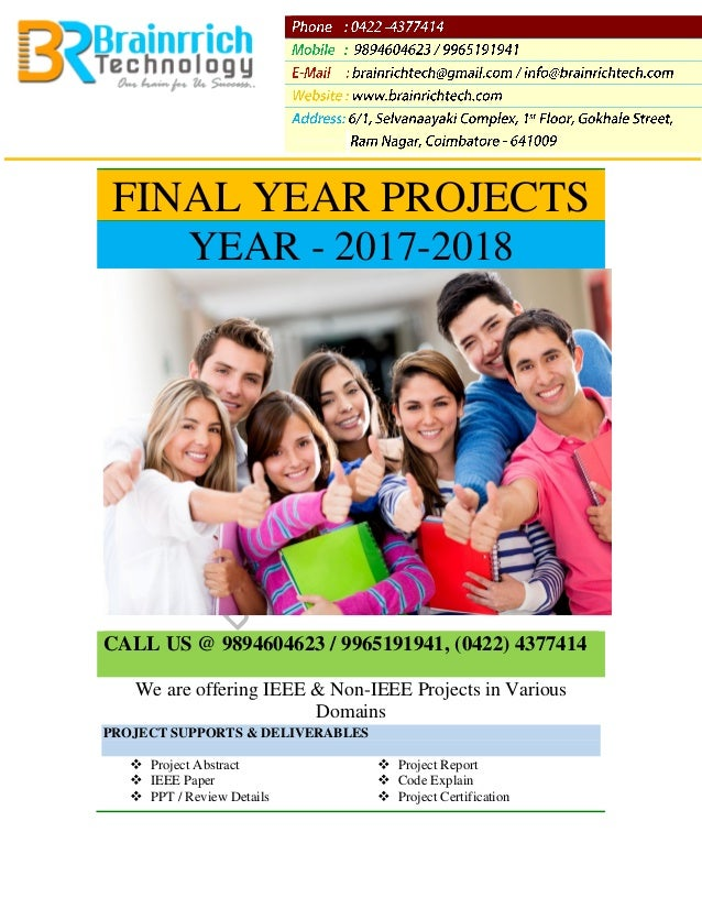 IEEE 2013-2014 SOFTWARE PROJECTS IN VARIOUS DOMAINS Latest Projects – 2014, 2013 Our Service Address 6/1, Selvanaayaki Com...