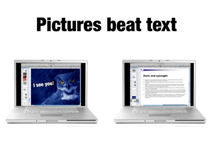 """   Pictures beat text...because     reading is so inefficient for us. We     have to identify certain features in     the ..."