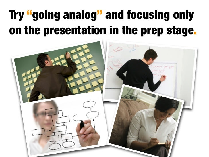 Structure your presentation around meaning, and the big picture. Then support key ideas with details.
