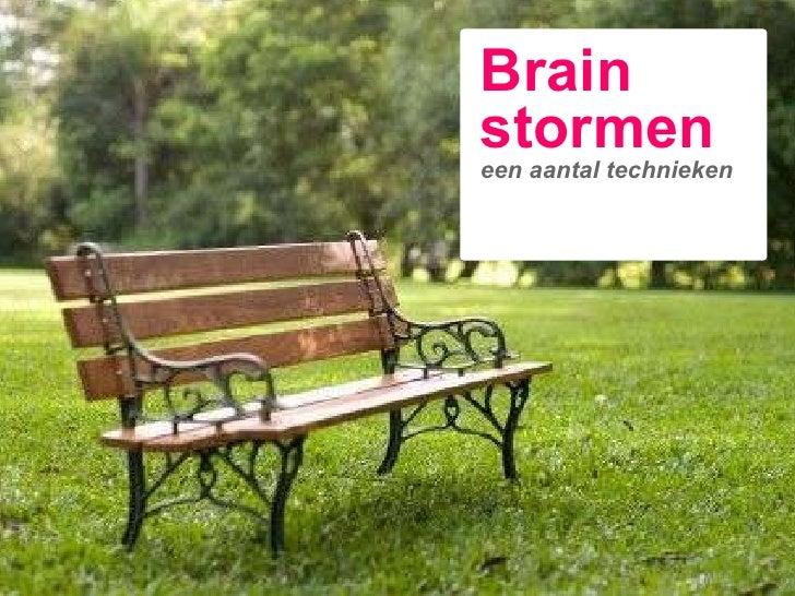 Brain stormen een aantal technieken
