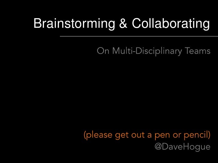 Brainstorming & Collaborating