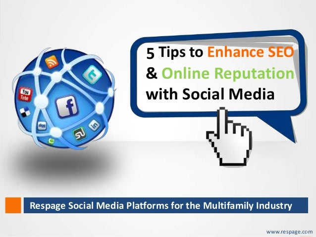 5 Tips to Enhance SEO                                 & Online Reputation                                 with Social Medi...