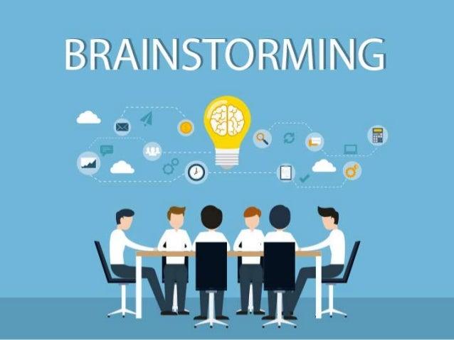 """BRAINSTORMING O que é? Brainstorming ao """"pé da letra"""" significa """"tempestade de ideias"""" sendo um termo utilizado por Alex O..."""