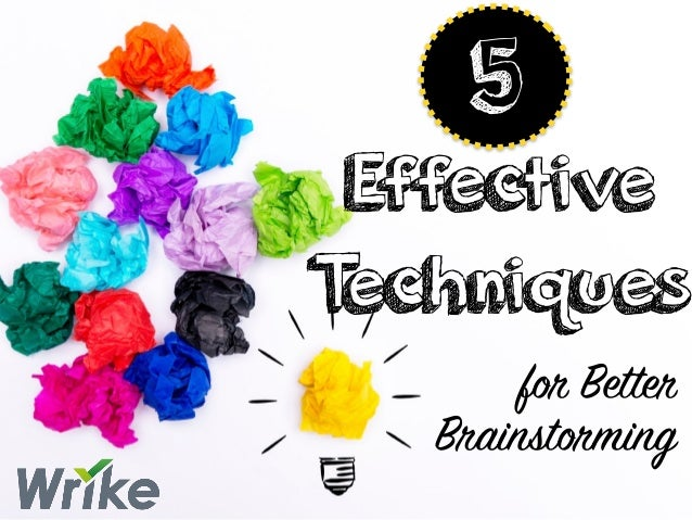 for Better Brainstorming Effective Techniques 5