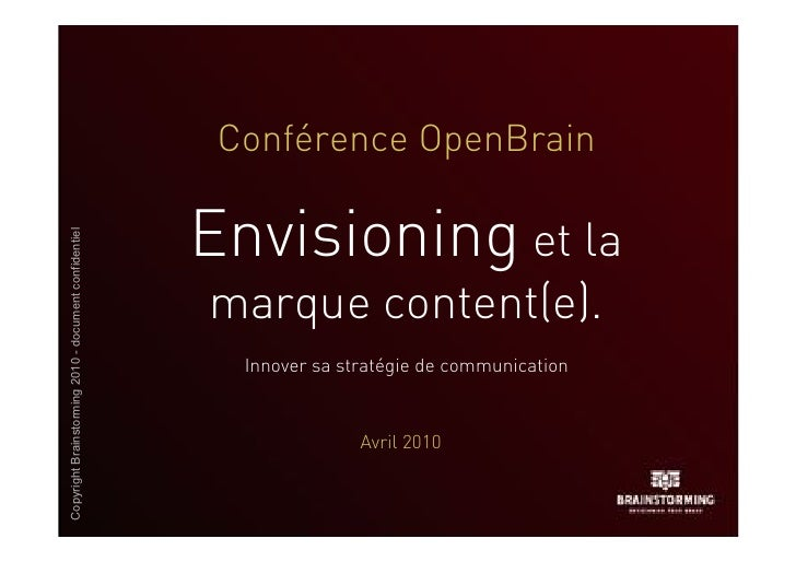 Conférence OpenBrain                                                         Envisioning et la Copyright Brainstorming 201...