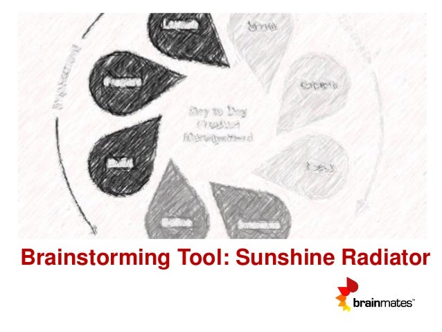 Brainstorming Tool: Sunshine Radiator