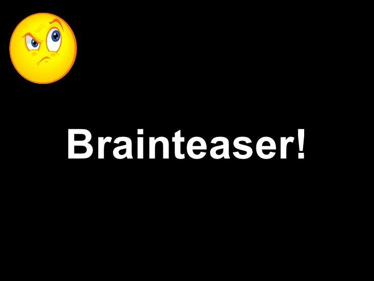 Brainteaser!