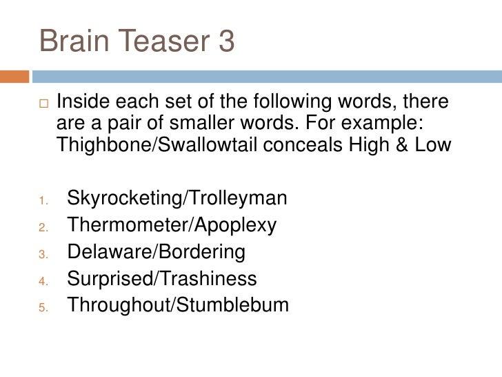 brain teaser 3 br inside each set of the following
