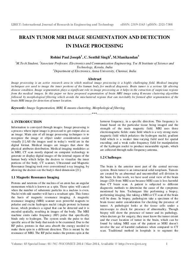 Brain tumor mri image segmentation and detection