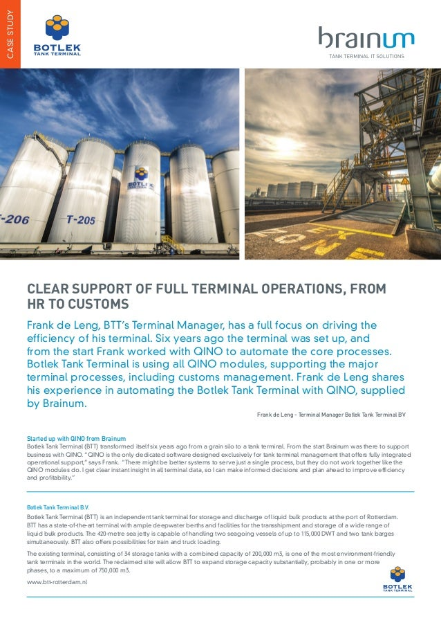 Frank de Leng, BTT's Terminal Manager, has a full focus on driving the efficiency of his terminal. Six years ago the termi...