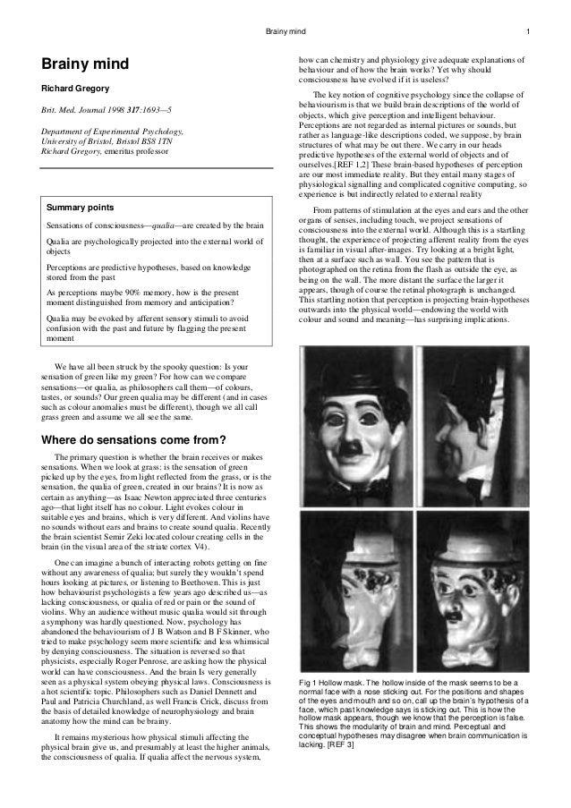 Brainy mind 1 Brainy mind Richard Gregory Brit. Med. Journal 1998 317:1693—5 Department of Experimental Psychology, Univer...