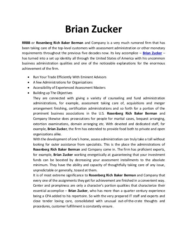 Brian Zucker RRBB or Rosenberg Rich Baker Berman and Company is a very much rumored firm that has been taking care of the ...