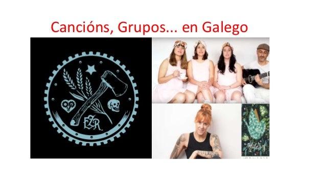 Cancións, Grupos... en Galego