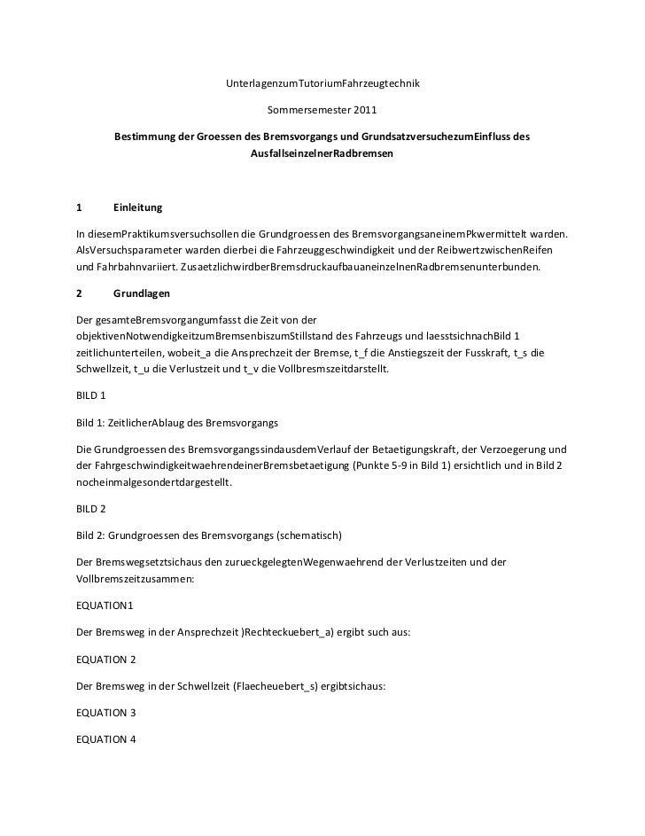 Unterlagen zum Tutorium Fahrzeugtechnik<br />Sommersemester 2011<br />Bestimmung der Groessen des Bremsvorgangs und Grunds...