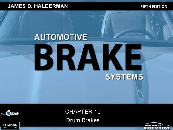 CHAPTER 10Drum Brakes