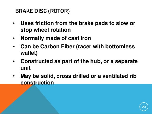 Brakes System Overview