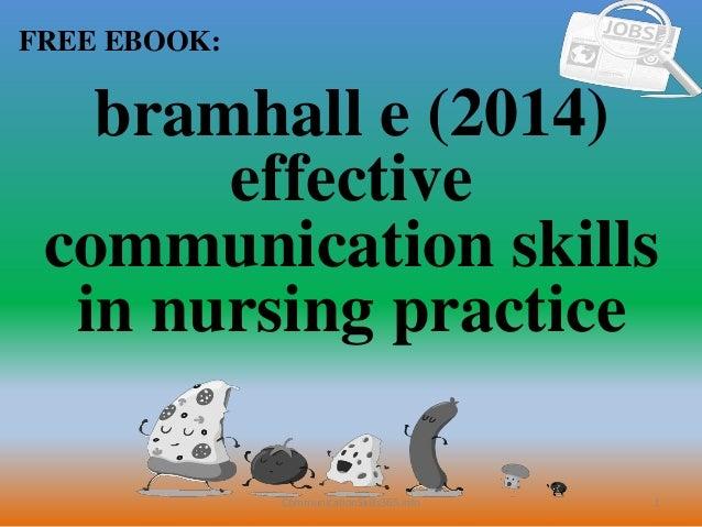 Bramhall e (2014) effective communication skills in nursing