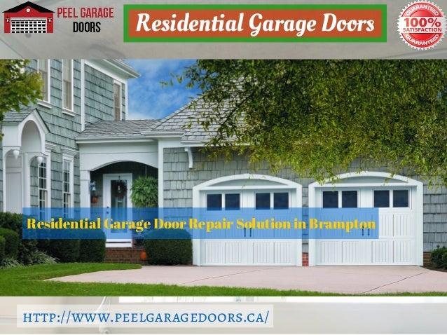 Motor Not Working; 3. ... & Brampton Garage Door installation \u0026 Repair Service - Peel Garage Doors