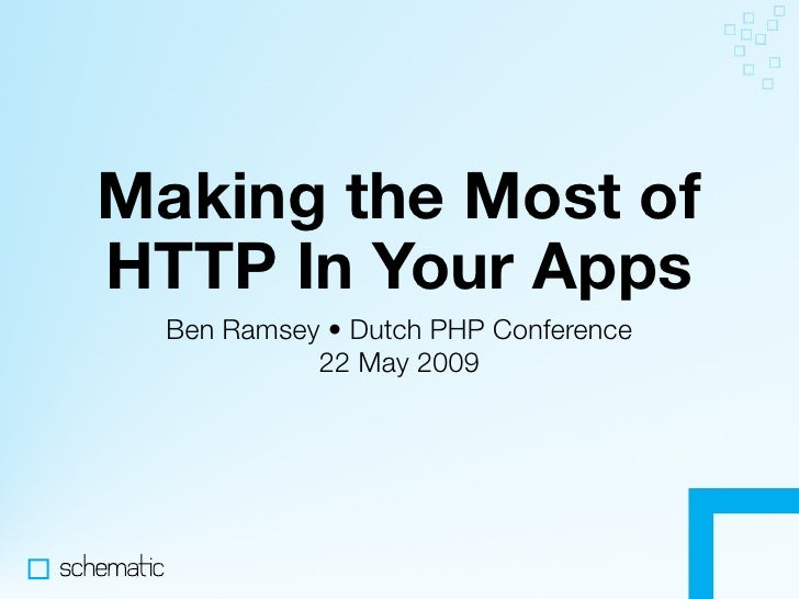 Making the Most of HTTP In Your Applications