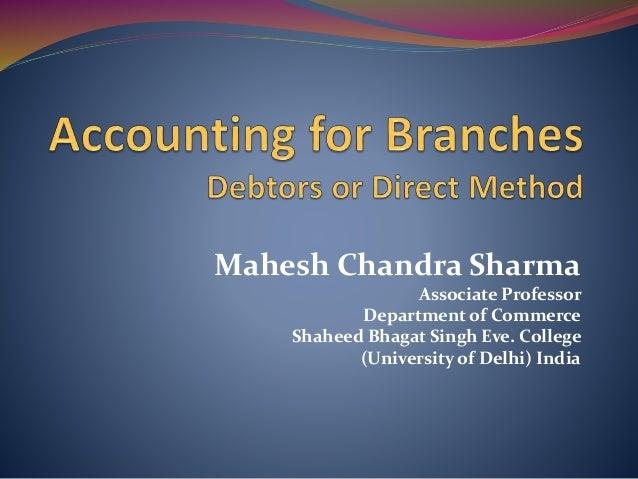 Mahesh Chandra Sharma Associate Professor Department of Commerce Shaheed Bhagat Singh Eve. College (University of Delhi) I...