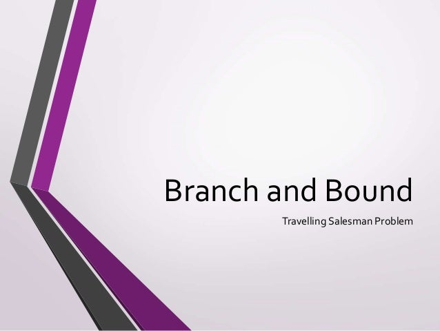 Branch And Bounding Data Structures
