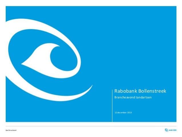 Rabobank Bollenstreek Brancheavond tandartsen  12 december 2013