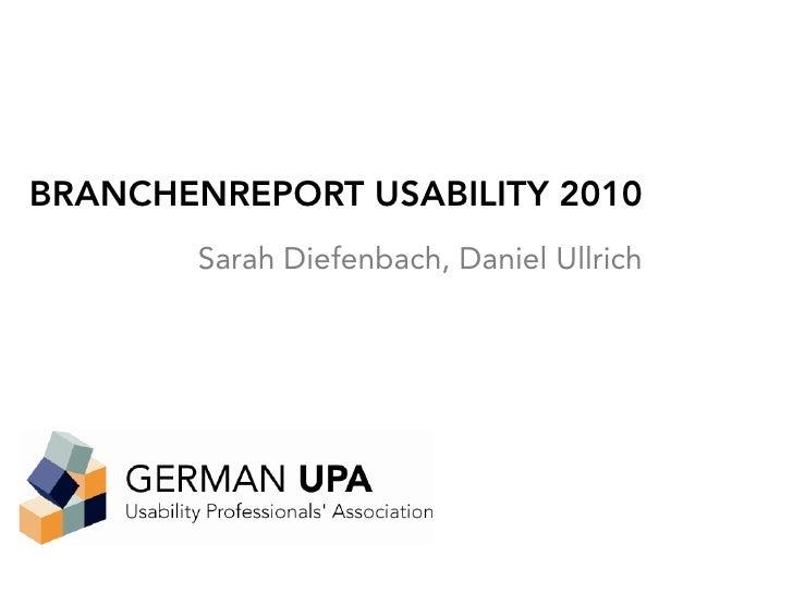 BRANCHENREPORT USABILITY 2010        Sarah Diefenbach, Daniel Ullrich