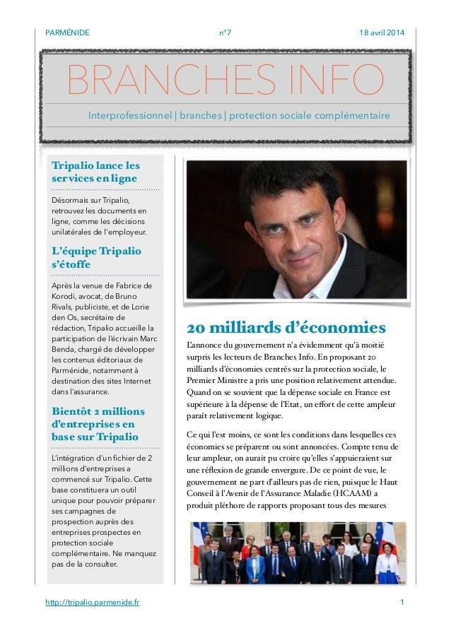 PARMÉNIDE n°7 18 avril 2014 20 milliards d'économies L'annonce du gouvernement n'a évidemment qu'à moitié surpris les lect...