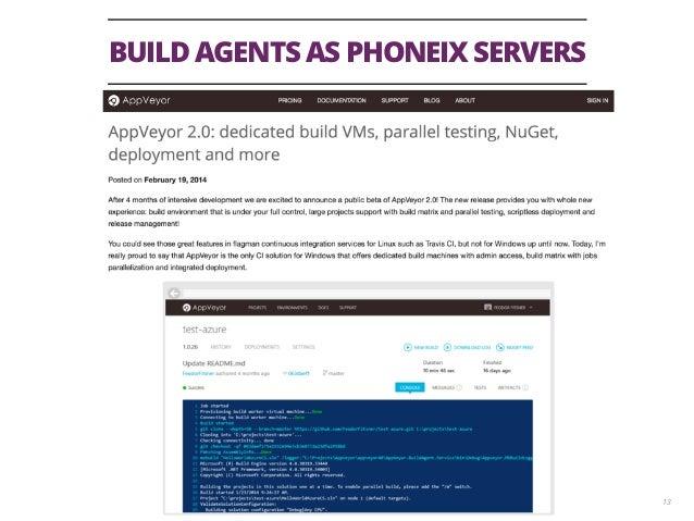 BUILD AGENTS AS PHONEIX SERVERS 13